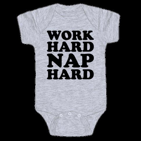 Work Hard Nap Hard Baby Onesy
