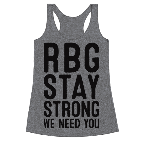 RBG Stay Strong! Racerback Tank Top