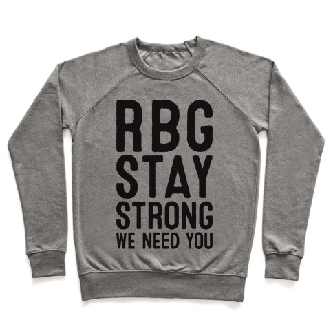 RBG Stay Strong! Pullover