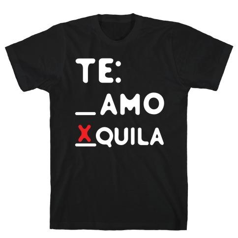 Te Amo Tequila T-Shirt