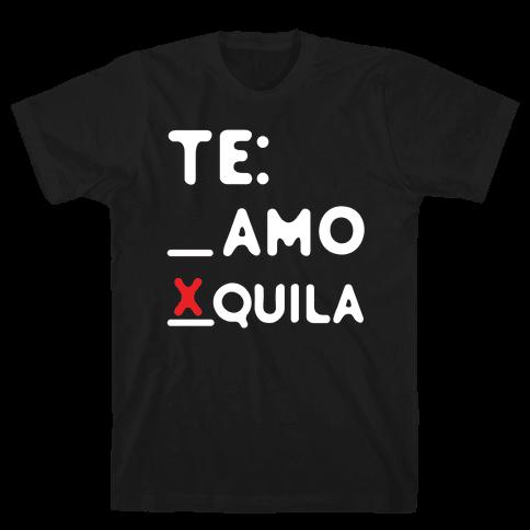Te Amo Tequila Mens T-Shirt