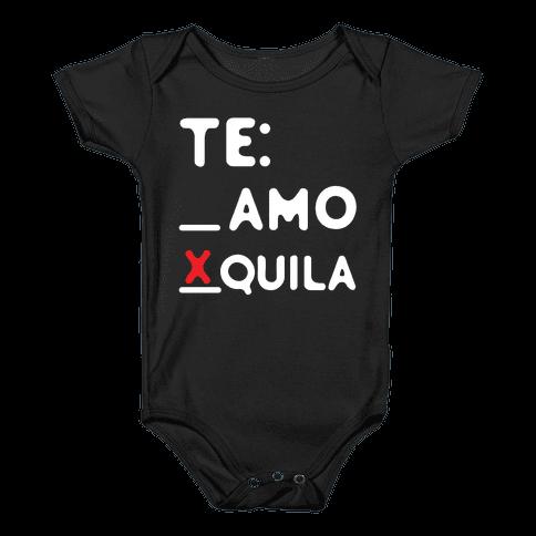Te Amo Tequila Baby Onesy