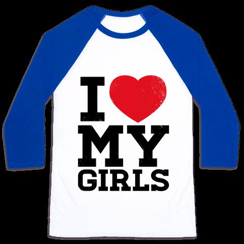I Heart My Girls Baseball Tee