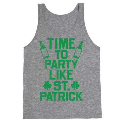 Time To Party Like St Patrick Tank Top