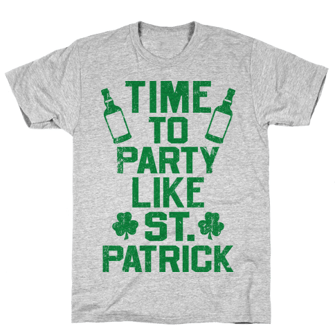 Time To Party Like St Patrick Mens T-Shirt