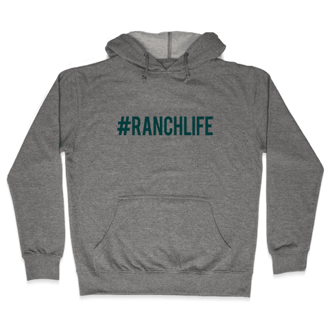 Ranch Life Hooded Sweatshirt