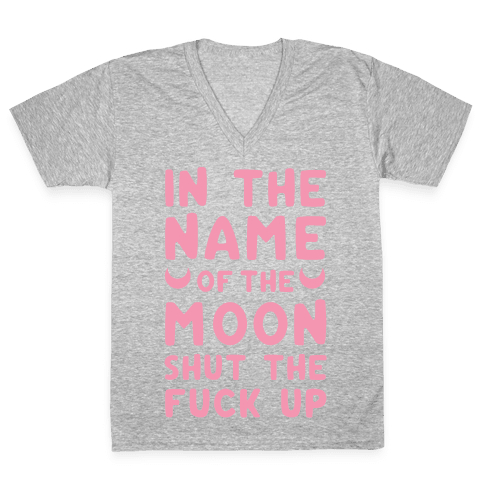 In The Name Of The Moon V-Neck Tee Shirt