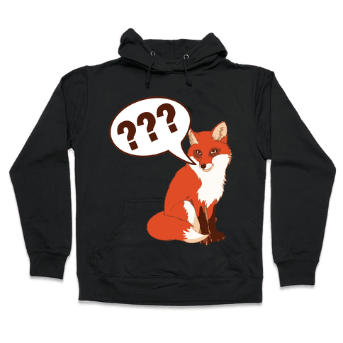What Does The Fox Say Hooded Sweatshirt