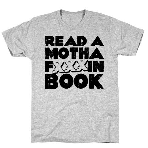 Read a Motha F'ing Book T-Shirt