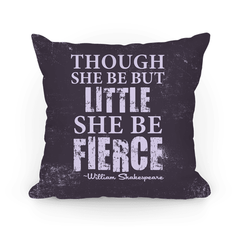 Little But Fierce Pillow Pillow
