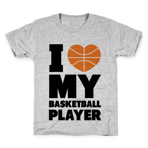 I Love My Basketball Player Kids T-Shirt