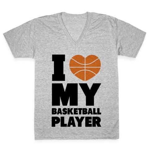 I Love My Basketball Player V-Neck Tee Shirt