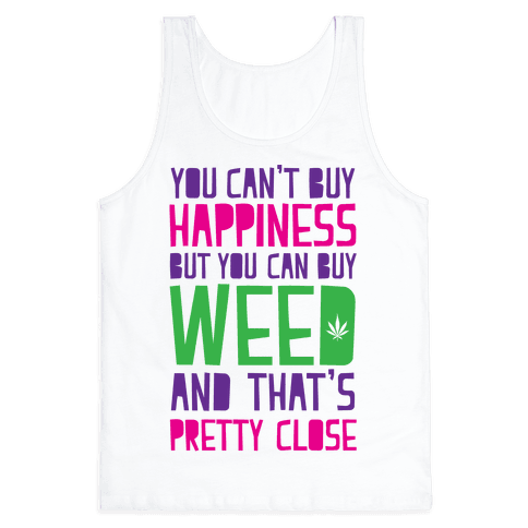 You Can't Buy Happiness Tank Top