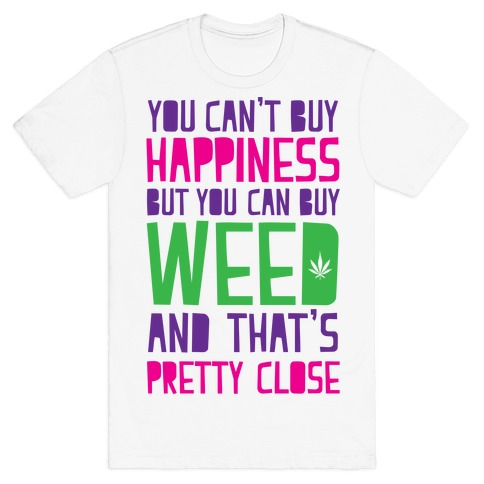 You Can't Buy Happiness Mens T-Shirt