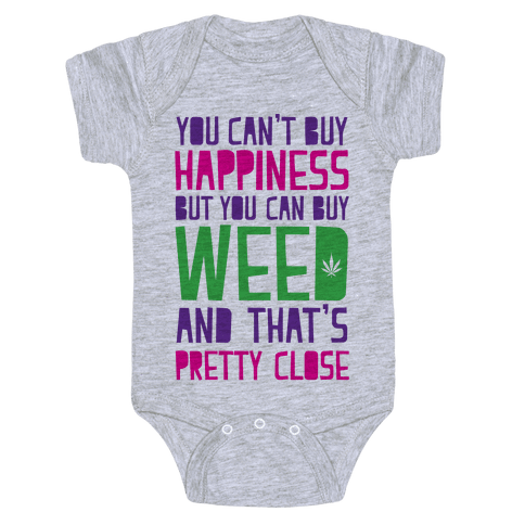 You Can't Buy Happiness Baby Onesy