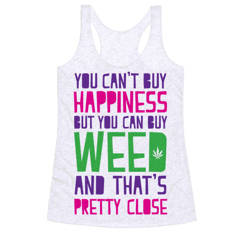 You Can't Buy Happiness Racerback Tank Top