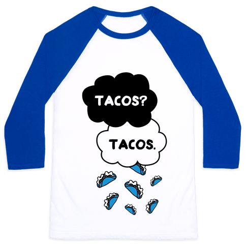 The Fault In Our Tacos Baseball Tee
