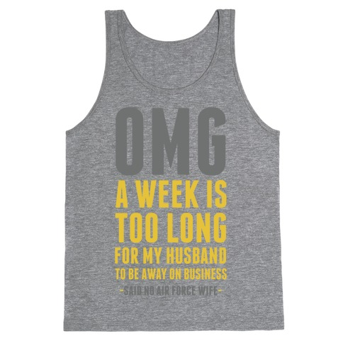 OMG Said No Air Force Wife Tank Top