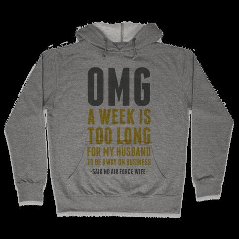 OMG Said No Air Force Wife Hooded Sweatshirt