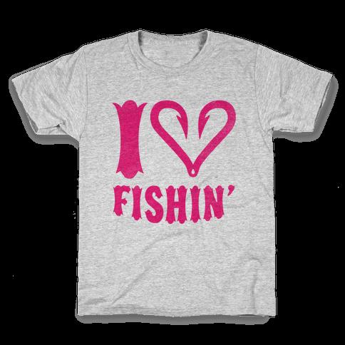 I Love Fishin' Kids T-Shirt