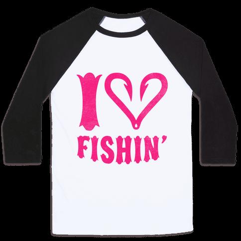 I Love Fishin'