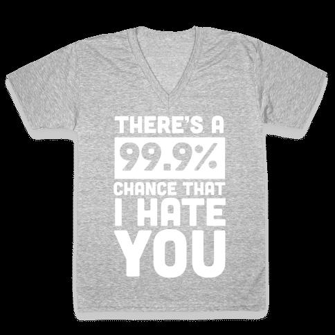 99.9% Hate V-Neck Tee Shirt