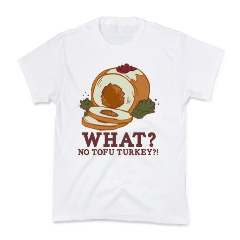 No tofu turkey Kids T-Shirt