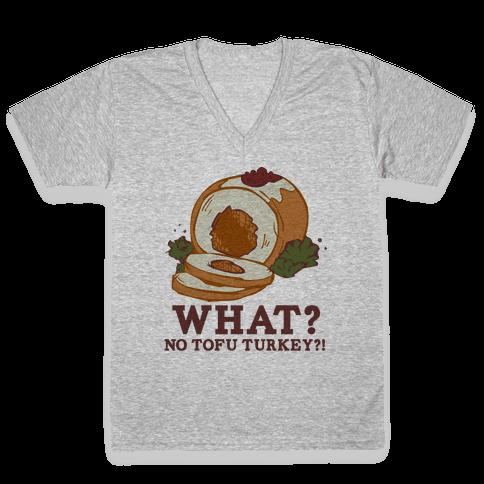 No tofu turkey V-Neck Tee Shirt