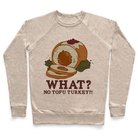 No tofu turkey Pullover
