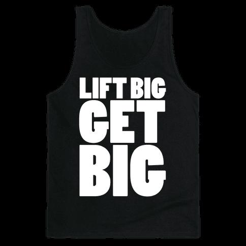 Life Big Get Big Tank Top