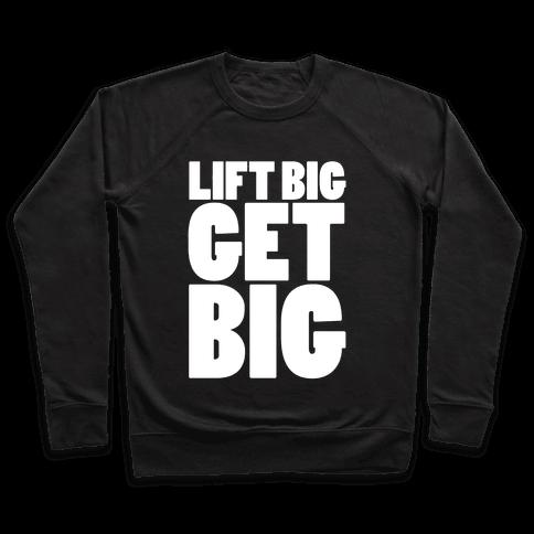 Life Big Get Big Pullover