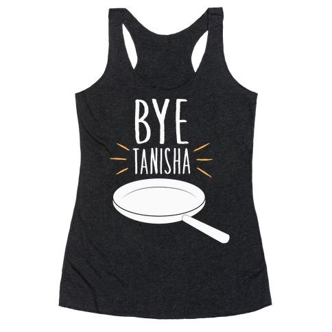 Bye Tanisha Racerback Tank Top