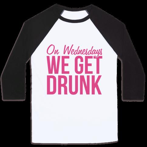 On Wednesdays We Get Drunk