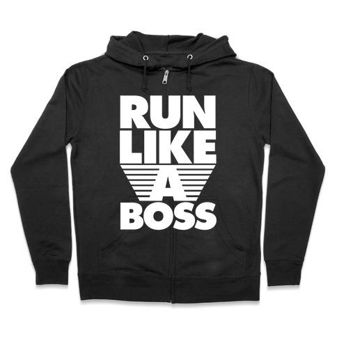 726670a683e4 Run Like A Boss Hoodie