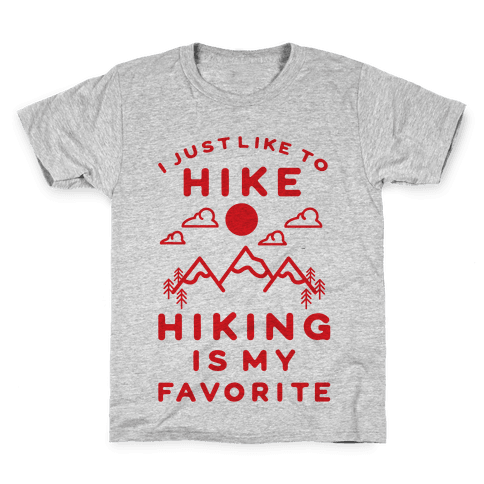 Hiking is My Favorite Kids T-Shirt