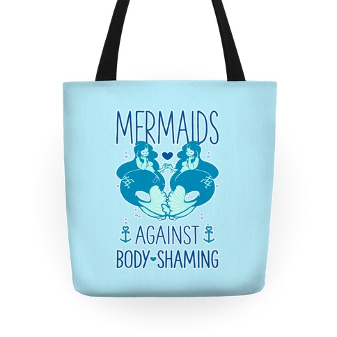 Mermaids Against Body Shaming Tote