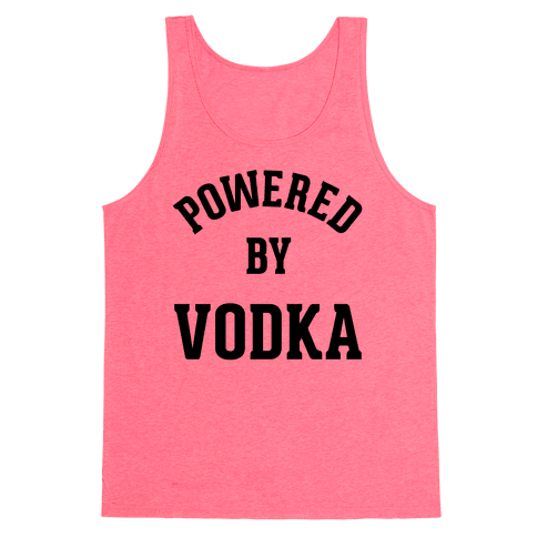 Powered By Vodka Tank Top