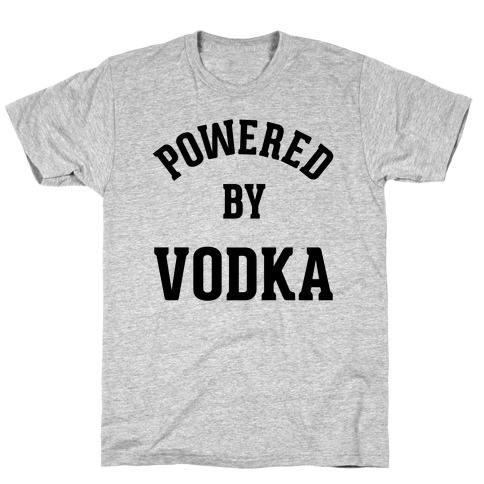 Powered By Vodka T-Shirt