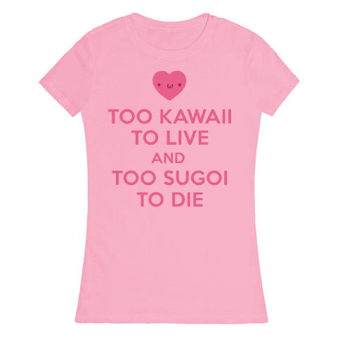 Too Kawaii to Live