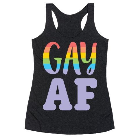 Gay AF Racerback Tank Top