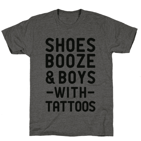 Shoes Booze & Boys With Tattoos