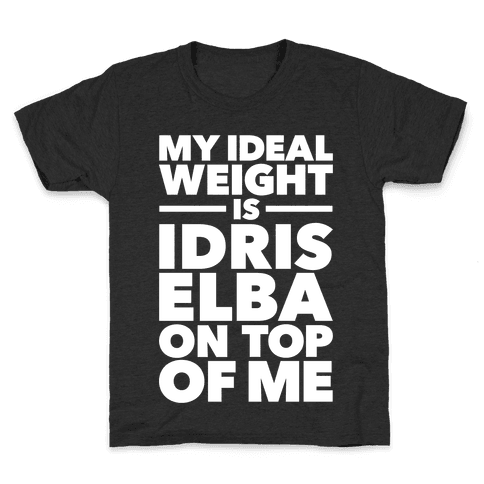 Ideal Weight (Idris Elba) Kids T-Shirt