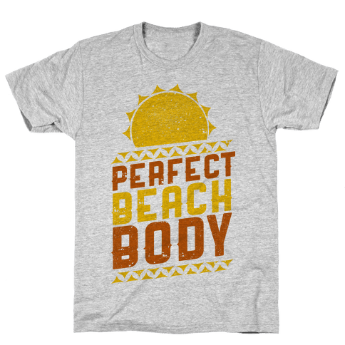 Perfect Beach Body (Color) Mens T-Shirt