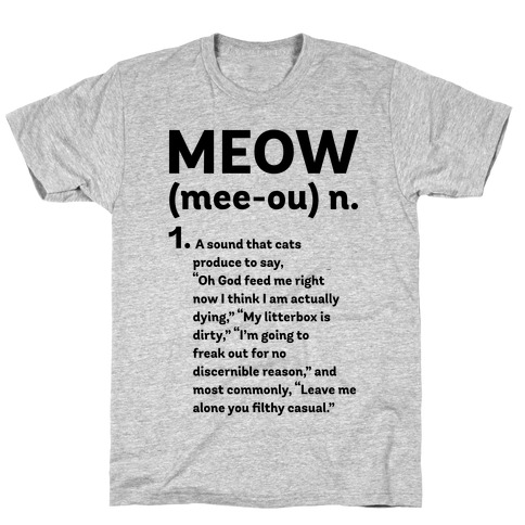 Meow - Noun T-Shirt
