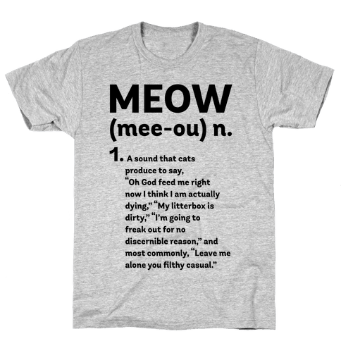 Meow - Noun Mens T-Shirt