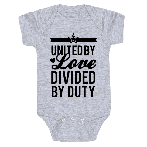 United By Love, Divided By Duty (Army) Baby Onesy