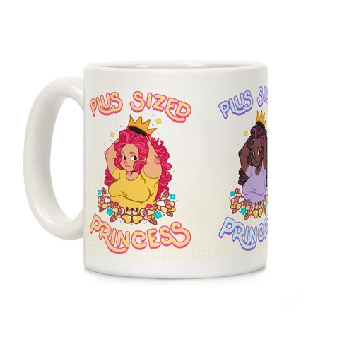 Plus Sized Princess Coffee Mug