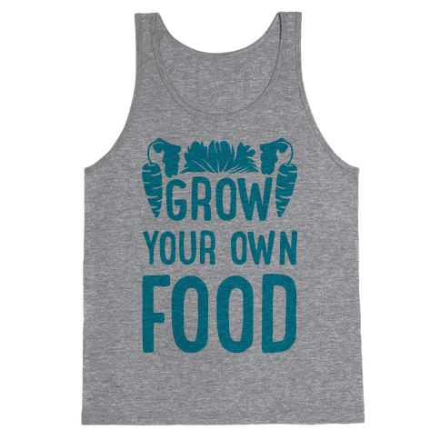 Grow Your Own Food Tank Top
