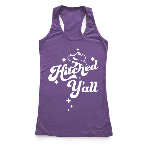 Hitched Y'all Racerback Tank Top