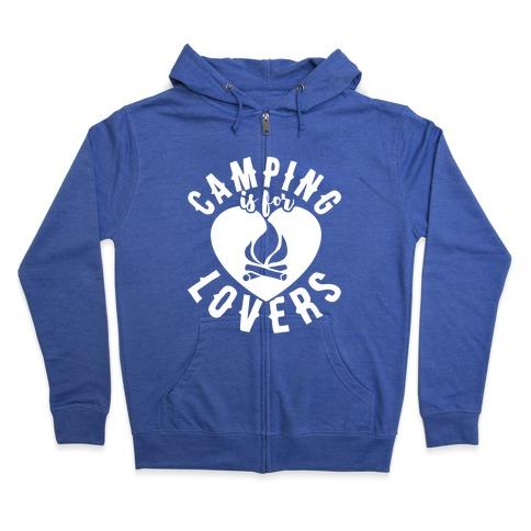 Camping Is For Lovers Zip Hoodie